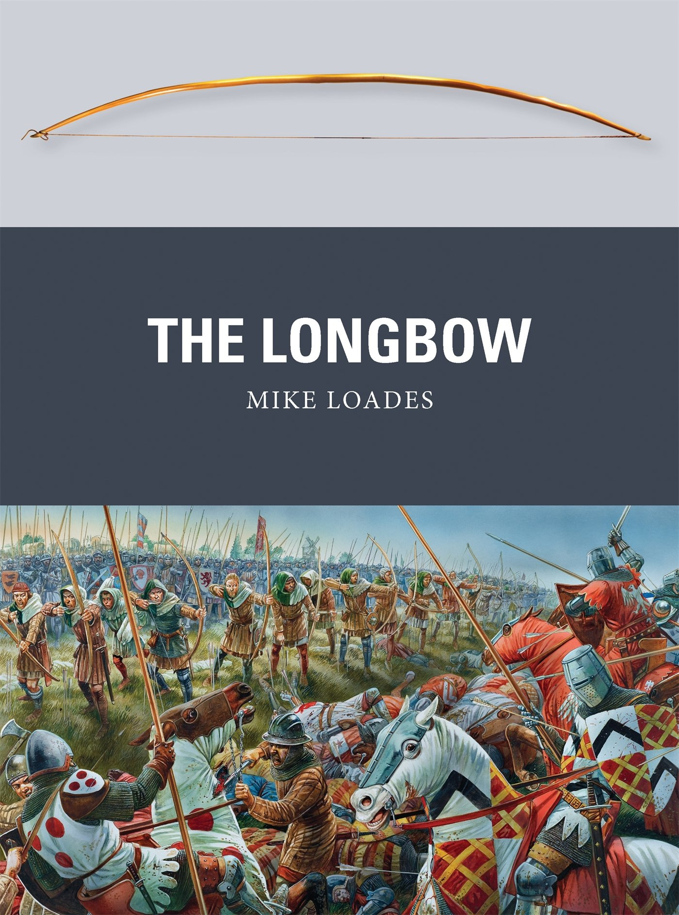 The_longbow_Mike_Loades
